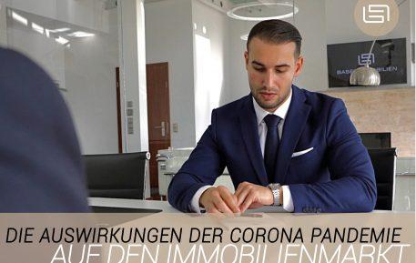 Die Corona Pandemie und Ihre Auswirkung auf den Immobilienmarkt