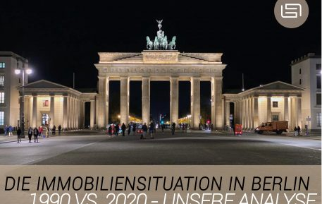 Die Immobiliensituation in Berlin:   1990 vs. 2020 - Unsere Analyse