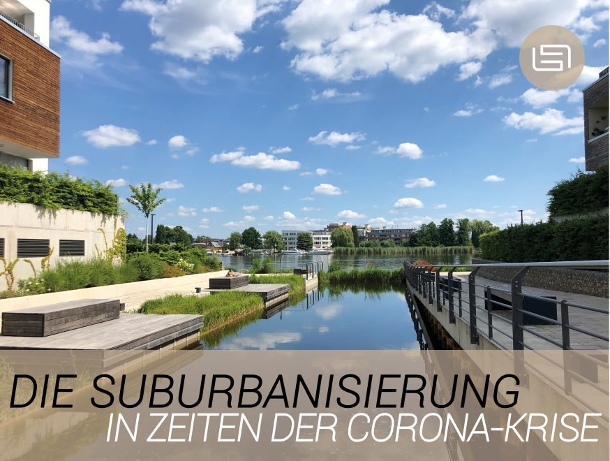 Suburbanisierung in Zeiten der Corona-Krise